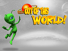 Клуб Вулкан: ставка в казино на линии слота Out of This World